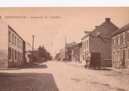 Sombreffe Chaussée De Nivelles - Sombreffe