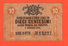 10 Centesimi Cassa Veneta Prestiti Udine 1918 War Currency - [ 4] Emissioni Provvisorie
