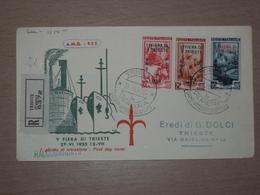 TRIESTE AMG-FTT AMG FTT ITALIA BUSTA PRIMO GIORNO FDC F.D.C. RACCOMANDATA REALMENTE VIAGGIATA 1953 Va FIERA DI TRIESTE - 7. Trieste
