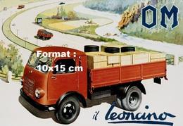Reproduction D'une Photographie D'une Affiche Publicitaire OM Camion Il Leoncino - Reproductions