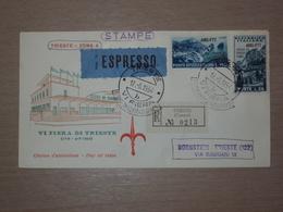 TRIESTE AMG-FTT AMG FTT ITALIA BUSTA PRIMO GIORNO FDC F.D.C. RACCOMANDATA REALMENTE VIAGGIATA 1954 VIa FIERA TRIESTE - 7. Trieste