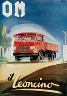 Reproduction D'une Photographie D'une Affiche Couleur Publicitaire Pour Un Camion OM Il Leoncino - Reproductions