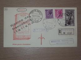 TRIESTE AMG-FTT AMG FTT ITALIA BUSTA PRIMO GIORNO FDC F.D.C. RACCOMANDATA 1954 RITORNO ALL'ITALIA - 7. Trieste