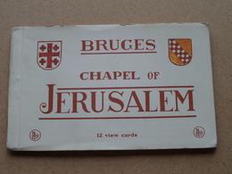 BRUGES Chapel Of JERUSALEM ( Carnet 12 Cards Nels / Thill J. Genot ( Voir Photo Svp ) ! - Brugge