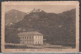 Varallo - Stazione Ferroviaria Con Treno E Sacro Monte - Verbania