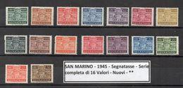 San Marino - 1945 - Segnatasse - Serie Completa Di 16 Valori - Nuovi - * * - (FDC9074) - Segnatasse