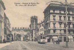 T.657.  VERONA - Portoni Di Piazza Bra - Tram! - Verona