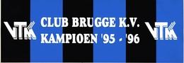 Sticker Voetbal  Belgisch Voetbal  Club Brugge Kamioen 1995 - 1996  VTM 27cm X 9 Cm       I 3272 - Stickers