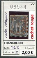 Frankreich - France - Francia - Frankrijk - Michel 72 II Cachet Rouge / Roter Stempel - Oo Oblit. Used Gebruikt - 1876-1878 Sage (Type I)