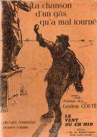 Gaston Couté - Oeuvres Complètes En 5 Volumes + Glossaire Des Mots Et Expressions Employées - Poetry