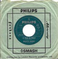 """SP 45 RPM (7"""")  Brigitte Bardot """" La Fille De Paille """"  Canada - Other - French Music"""