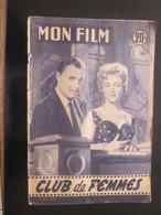 """8-7-1957"""" CLUB DE FEMMES""""Nicole COURCEL-Y. DESNY-TRINTIGNANT-RALPH HABIB-Photos Revue Cinéma""""MON FILM""""Art Photographique - Cinéma/Télévision"""