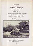 CATALOGUE : ALSACE - LORRAINE . 1918-1920 . TARIFS ET REGLEMENTS POSTAUX . - Francia