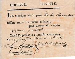 18 Fructidor An 4 - OCTROI - Le Consigne De La Porte De La CONVENTION à Perpignan Laissera Entrer Les Raisins - Historische Dokumente