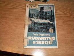 Rudarstvo U Srbiji Jasa Grgasevic Zagreb 1923 223 Pages - Books, Magazines, Comics