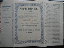 OREYE 1901 - SUCRERIE NOTRE-DAME à OREYE - Fabrique De Sucre - ACTION DE CINQ CENTS FRANCS AU PORTEUR - - Actions & Titres