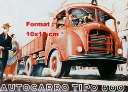 Reproduction D'une Photographie D'une Affiche Pour Un Camion Alfa Romeo Autocarro Tipo 800 - Repro's