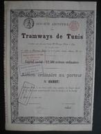 TRAMWAYS DE TUNIS - LIEGE En 1888 - Action Ordinaire Au Porteur - Ferrocarril & Tranvías