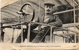 - Anselme MARCHAL - Né Le 23 Décembre 1882 - - Aviateurs