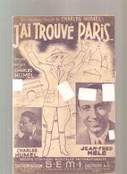 Partitions J'ai Trouvé Paris De Charles Humel Editions S.E.M.I. De 1959 - Partitions Musicales Anciennes