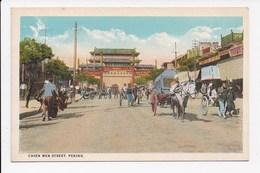 CPA CHINA Chien Men Street PEKING - China