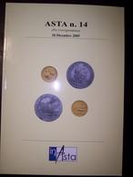 Catalogo Asta Inasta N. 14 - 20 Dicembre 2005 (Monete E Cartamoneta) - Libri & Software