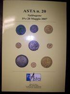 Catalogo Asta Inasta N. 20 - 19/20 Maggio 2007 (Monete E Cartamoneta) - Libri & Software