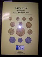 Catalogo Asta Inasta N. 23 - 10/11 Novembre 2007 (Monete E Cartamoneta) - Libri & Software