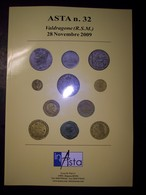 Catalogo Asta Inasta N. 32 - 28 Novembre 2009 (Monete E Cartamoneta) - Libri & Software