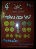Catalogo Asta Alex 4° Vendita A Prezzi Netti Numismatica E Cartamoneta 31/12/2002 - Libri & Software