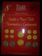 Catalogo Asta Alex 8° Vendita A Prezzi Netti Numismatica E Cartamoneta 28/12/2004 - Libri & Software
