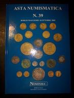 Catalogo Nomisma Asta Numismatica N. 39 Del 10 Ottobre 2009 - Libri & Software