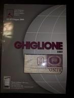 Catalogo Ghiglione 73° Asta Di Filatelia Del 12/13 Giugno 2009 - Cataloghi Di Case D'aste