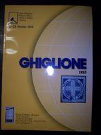 Catalogo Ghiglione 77° Asta Di Filatelia Del 22/23 Ottobre 2010 - Cataloghi Di Case D'aste