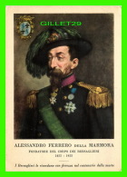 CÉLÉBRITÉS - ALESSANDRO FERRERO DELLA MARMORA, (1855-1955) - FONDATORE DEL CORPO DEI BERSAGLIERI - - Hommes Politiques & Militaires