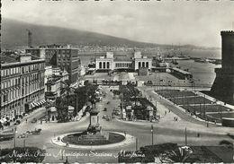 Napoli (Campania) Piazza Municipio E Stazione Marittima, Town-Hall Square, Place De L'Hotel De Ville, Rathausplatz - Napoli (Naples)