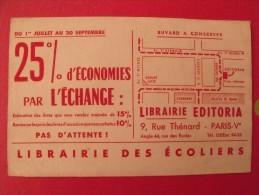 Buvard Librairie Des écoliers. Editoria. Paris V. Papeterie. échange 25%. Vers 1950. - L