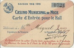 CASINO MUNICIPAL DE NICE . 1918/19 - Tickets D'entrée