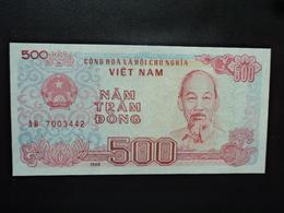 VIETNAM : 500 DONG   1988  P 101b *    NEUF - Vietnam