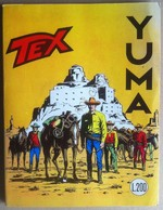 Tex Gigante N° 87 - Yuma - Gennaio 1968 - Lire 200 - Edizioni Araldo - Books, Magazines, Comics