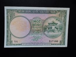SUD VIETNAM : 1 DONG  ND 1956   P 1a    SPL * - Vietnam