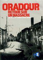 Guerre 39 45 : Oradour Retour Sur Un Massacre (dvd) - Histoire