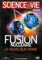 Sciences : Fusion Nucléaire Le Soleil Sur Terre (dvd) - Documentary