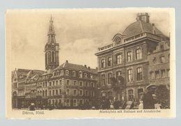 CPA - Allemagne ,Düren ,Rhld. Marktplatz Mit Rahaus Und Annakirche, Ed. W.C., 1921 - Dueren