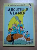 LA PATROUILLE DES CASTORS / TOME 5 / LA BOUTEILLE A LA MER - Patrouille Des Castors, La