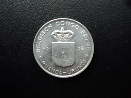 CONGO BELGE : RUANDA - URUNDI : 1 FRANC   1958   KM 4   SUP+ - Congo (Belge) & Ruanda-Urundi