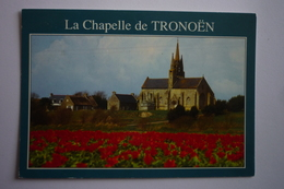 Saint Jean Trolimon (29) La Chapelle De Tronoen Elevee Au 15°siecle Sur La Dune De La Palue - Saint-Jean-Trolimon