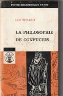 PHILOSOPHIE DE CONFUCIUS 176GR 214P 1963 Bon  ETAT - Psychology/Philosophy