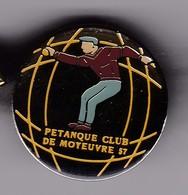 PIN'S  PETANQUE CLUB DE MOTEUVRE 57 - Bowls - Pétanque