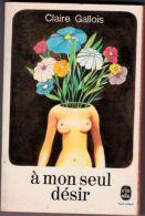 Claire Gallois - A Mon Seul Désir - Romantique